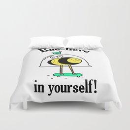 Believe in yourself - bee t-shirt, cute bee, happy bee, beelieve in yourself, pun t-shirt Duvet Cover