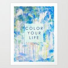 color your life - blue Art Print
