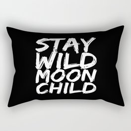 STAY WILD MOON CHILD (Black & White) Rectangular Pillow