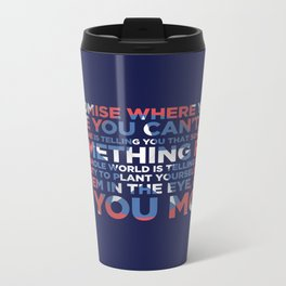 Civil War Quote Metal Travel Mug
