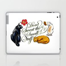 Don't Sweat the Small Stuff Laptop & iPad Skin