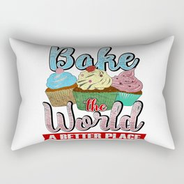 Bake The World A Better Place Rectangular Pillow