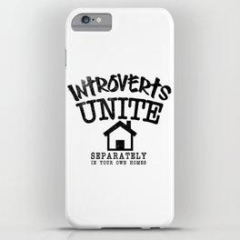 Introverts Unite! iPhone Case