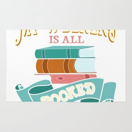 Sorry My Weekend Is All Booked Bookworm Rug