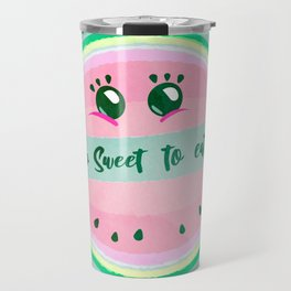 So sweet to eat. Travel Mug