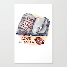 A Book Without Words is like... Canvas Print