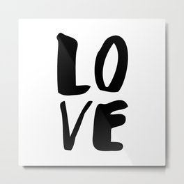 LOVE black and white monochrome typography poster design home wall bedroom decor Metal Print