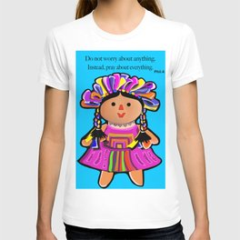 Phil.4:6 Do Not Worry Doll T-shirt