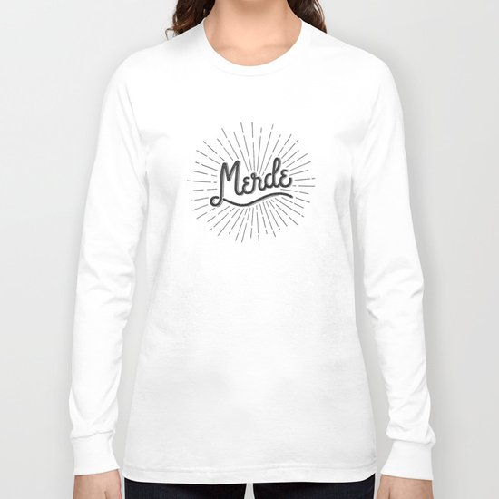 MERDE - NOIR Long Sleeve T-shirt