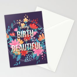 Every Birth is Beautiful Stationery Cards