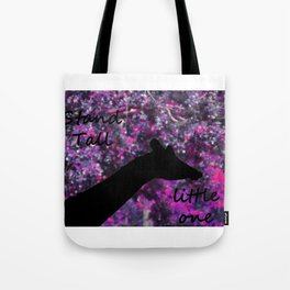 stand tall little one Tote Bag