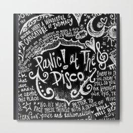 Panic ! At The Disco Lyric Quotes Metal Print