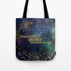Leave a little sparkle wherever you go - gold glitter Typography on dark space backround Tote Bag