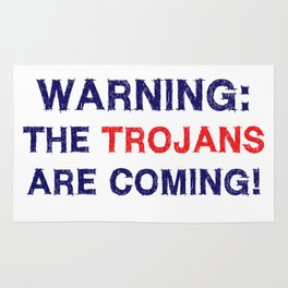Warning the trojans are coming Rug