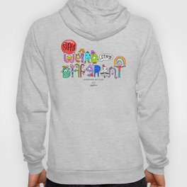 Stay Weird. Stay Different. Hoody