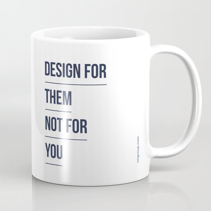 design for them coffee mug by nielsennormangroup society6