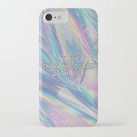 hologram iPhone & iPod Cases featuring I LIVE IN A HOLOGRAM WITH YOU... by Beauty Killer Art