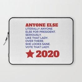 Anyone Else 2020 Laptop Sleeve