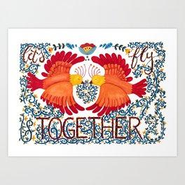 Let's Fly Together Art Print