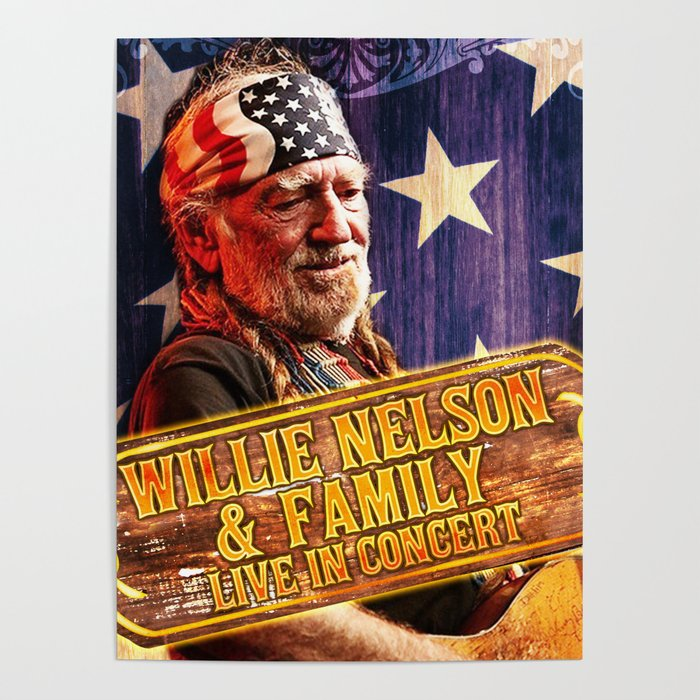 Willie Nelson 2020 Tour willie nelson family tour 2019 2020 hajarlah Poster by awei11