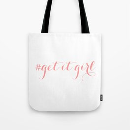 # Get It Girl // Peony Tote Bag