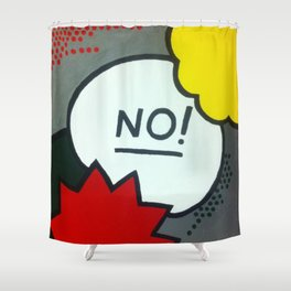 No! Shower Curtain