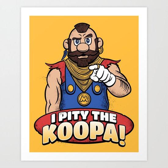 I Pity The Koopa!  Art Print