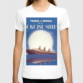 Travel the world by Cruise Ship T-shirt