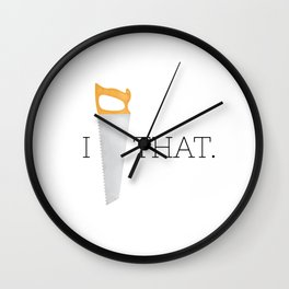 I Saw That Wall Clock