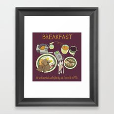 Breakfast, the Most Important Meal of the Day Framed Art Print