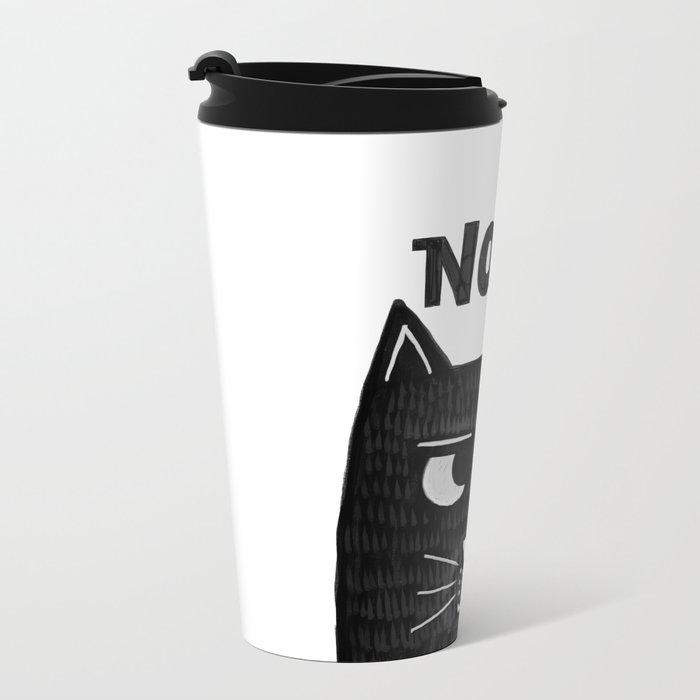 nope kitty Metal Travel Mug