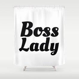 Boss Lady in Cursive Black Shower Curtain