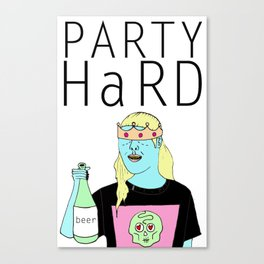 party hard!  Canvas Print