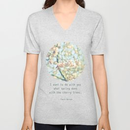 What the spring does to cherry trees Unisex V-Neck