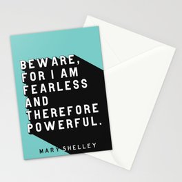 Beware For I Am Fearless - Mary Shelley Pop Quote Stationery Cards