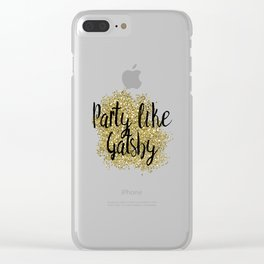 Party like Gatsby - golden jazz Clear iPhone Case
