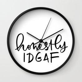 Honestly IDGAF Wall Clock