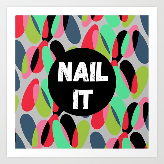 Nail It Art Print