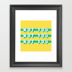 The Fighter, Not You (Rule of Threes) Framed Art Print