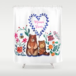 Mother's Day Mama Beare Shower Curtain
