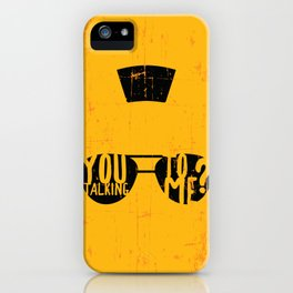 Taxi Driver - you talking to me? iPhone Case