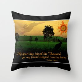 My Heart Has Joined the Thousand Throw Pillow