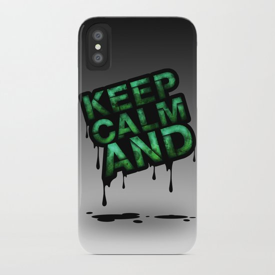 Keep Calm And.... iPhone Case