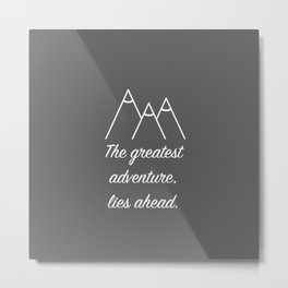 Mountain Quote Metal Print