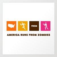 America Runs From Zombies Art Print