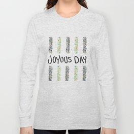 Joyous Day Long Sleeve T-shirt