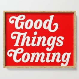 Good Things Coming Serving Tray