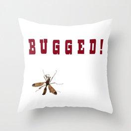 Bugged! Throw Pillow