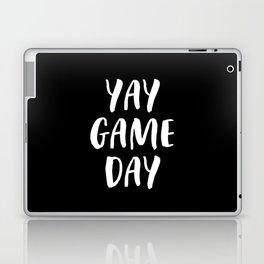 Yay Game Day Football Sports Team White Text Laptop & iPad Skin