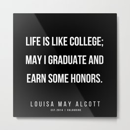 42   |   Louisa May Alcott Quote | 200413 Metal Print